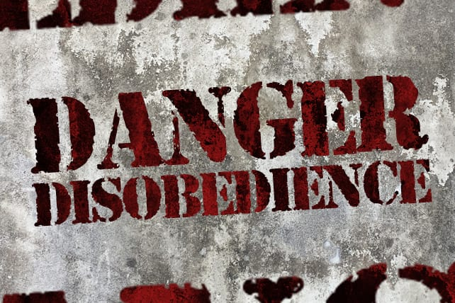 ROOT OUT DISOBEDIENCE