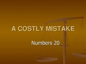 NO TO COSTLY MISTAKES